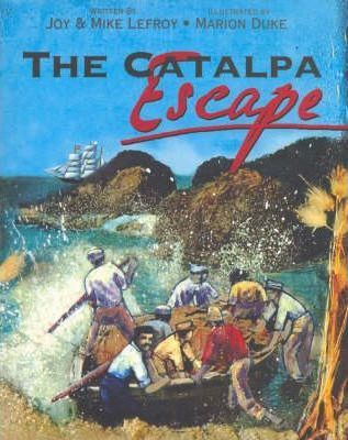 The Catalpa Escape