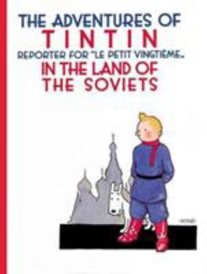 In The Land of the Soviets (The Adventures of Tintin #1)