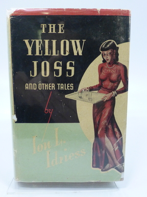 The Yellow Joss and Other Tales (1951)