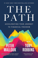 The Path - Accelerating Your Journey to Financial Freedom
