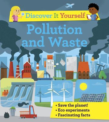 Pollution and Waste (Discover It Yourself)