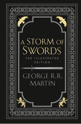 A Storm of Swords (Illustrated)