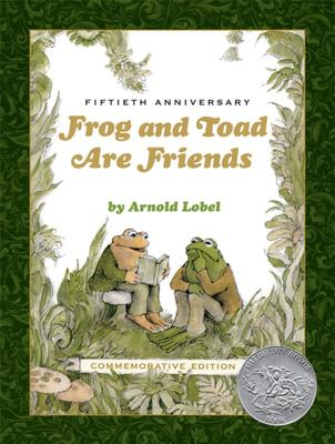 Frog and Toad Are Friends (50th Anniversary Commemorative Edition)