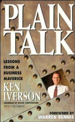 Plain Talk - Lessons from a Business Maverick