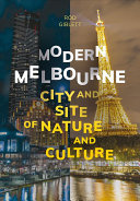 Modern Melbourne - City and Site of Nature and Culture