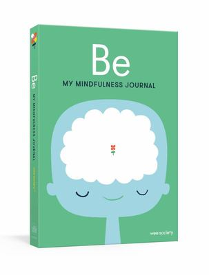 Be - My Mindfulness Journal
