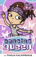 Dancing Queen (Go Girl #10)
