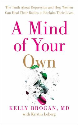 Mind of Your Own - Truth About Depressio