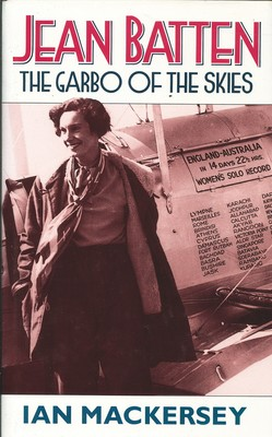 Jean Batten: The Garbo of the Skies