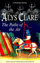The Paths of the Air (#11 Hawkenlye)