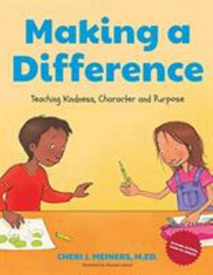 Making a Difference - Teaching Kindness, Character and Purpose