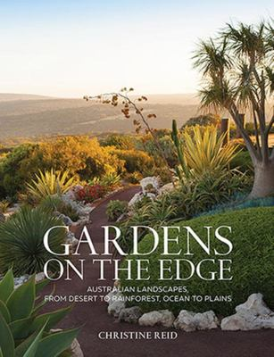 Gardens on the Edge: A Journey Through Australian Landscapes