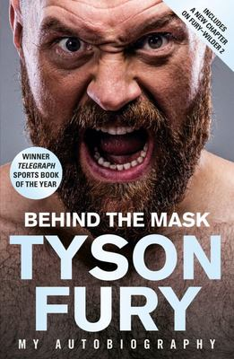 Behind the Mask - My Autobiography