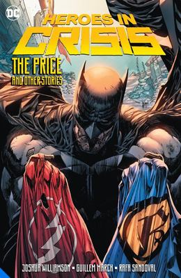 Heroes in Crisis the Price and Other Tales