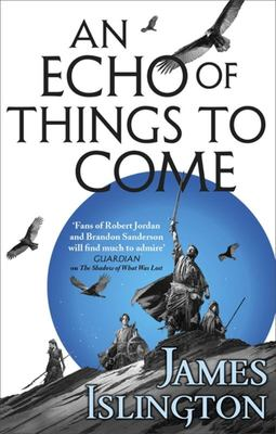 An Echo of Things to Come (#2 Licanius Trilogy)