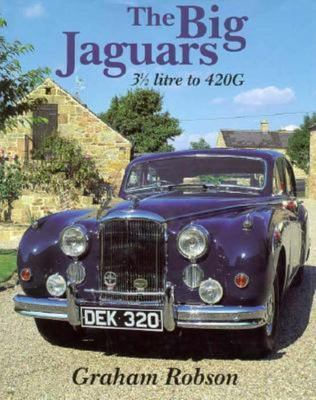 The Big Jaguars  : 3 1/2 Litre to 420G