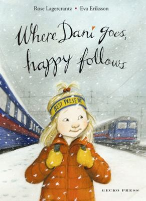 Where Dani Goes, Happy Follows (Dani #6)