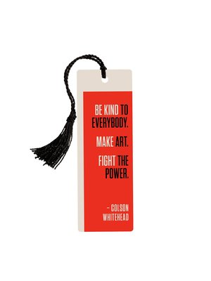 Large mrk 1025 colson whitehead fight the power bookmark 01 1800x1800