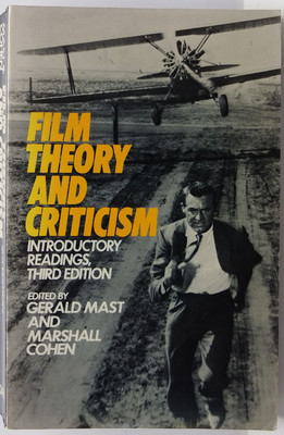 Film Theory and Criticism - Introductory Readings