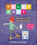 Hello Ruby: the Great Journey Inside the Computer