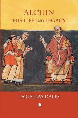 Alcuin - His Life and Legacy