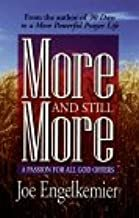 More and Still More - A Passion for All God Offers
