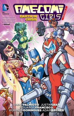 Ame-Comi Girls: Volume 3: Earth in Crisis