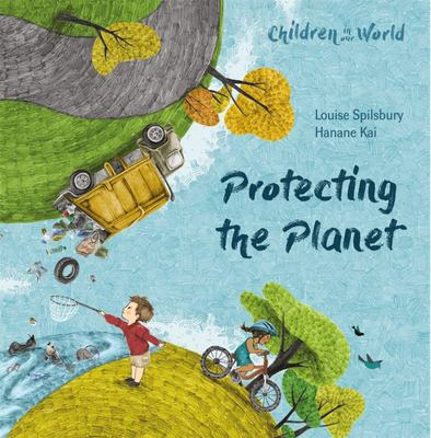 Children in Our World: Protecting the Planet