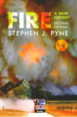 Fire - A Brief History (Second Edition)