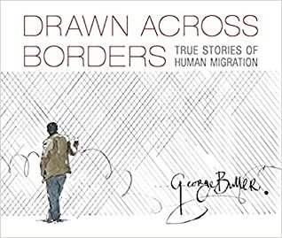Drawn Across Borders: Stories of Migration