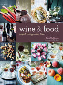 Wine & Food : Perfect Pairings Every Time