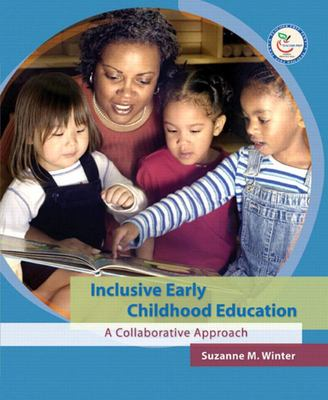 INCLUSIVE EARLY CHILDHOOD EDUCATION A COLLABORATIVE APPROACH