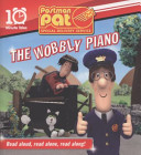 WOBBLY PIANO POSTMAN PAT SPECIAL DELIVERY SERVICE