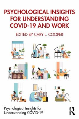Psychological Insights for Understanding Covid-19 and Work