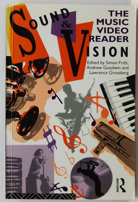 Sound and Vision - The Music Video Reader