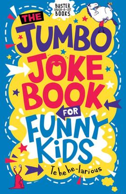 The Jumbo Joke Book for Funny Kids