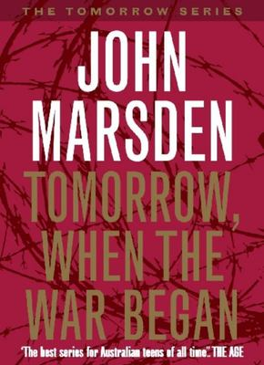 Tomorrow When The War Began (Tomorrow Series #1)