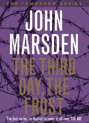 The Third Day, the Frost (Tomorrow Series #3  )