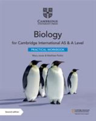 Cambridge International AS and a Level Biology Practical Workbook