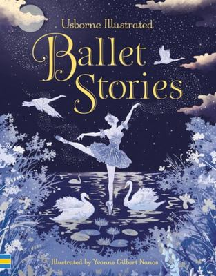 Ballet Stories (Usborne Illustrated)