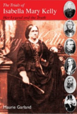 The Trials of Isabella Mary Kelly