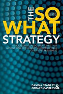 The So What Strategy Rev Ed