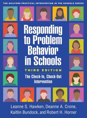 Responding to Problem Behavior in Schools - The Check-In, Check-Out Intervention