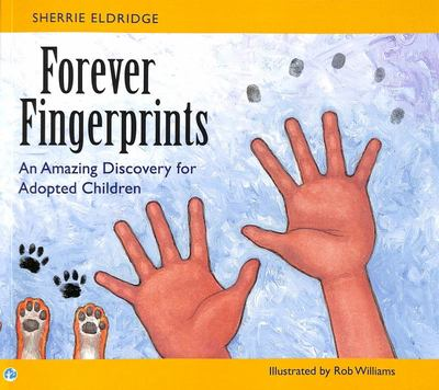 Forever Fingerprints - An Amazing Discovery for Adopted Children
