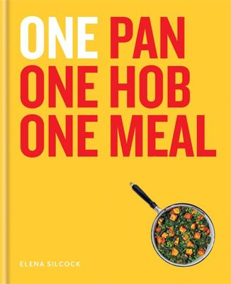 One - One Pan, One Hob, One Meal