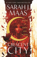 House of Earth and Blood  Crescent City 1