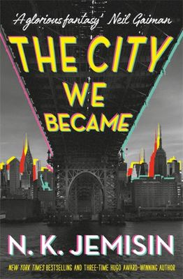 The City We Became  (The City We Became #1)