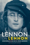 Lennon on Lennon : Conversations With John Lennon