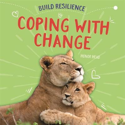 Coping with Change (Build Resilience)