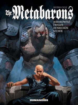 The Metabarons - Second Cycle Humanoids HC